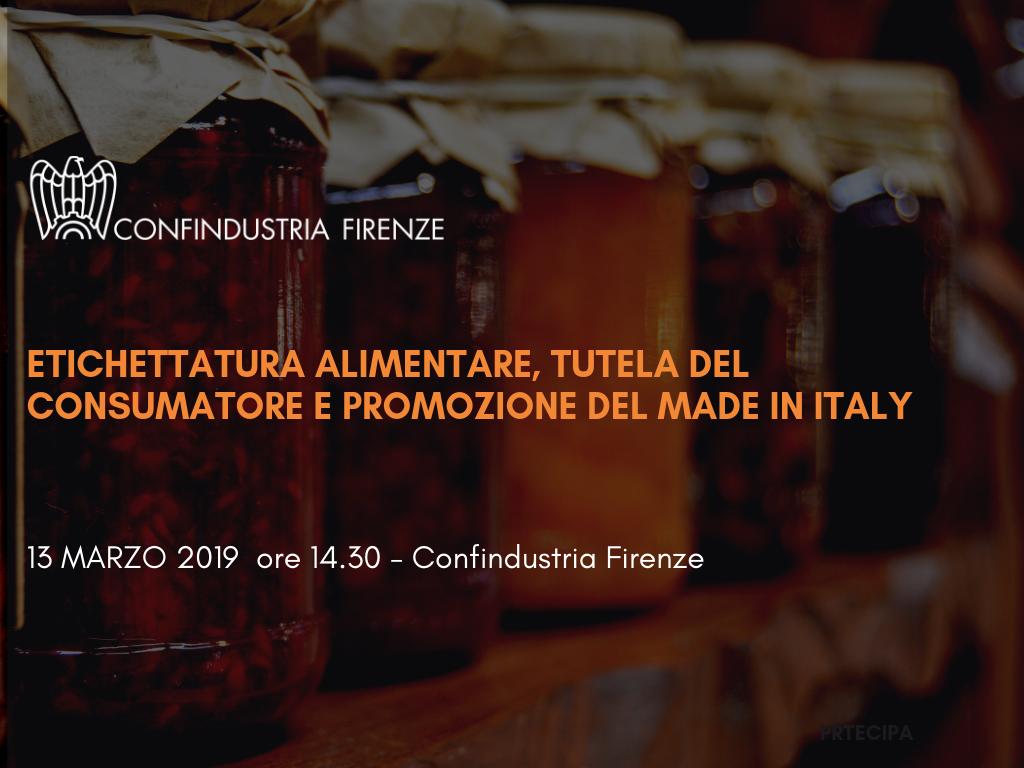 ETICHETTATURA ALIMENTARE, TUTELA DEL CONSUMATORE E PROMOZIONE DEL MADE IN ITALY