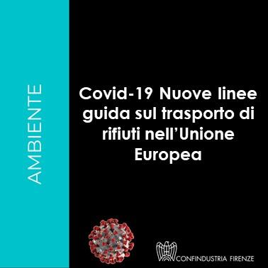 Covid-19 Nuove linee guida sul trasporto di rifiuti nell'Unione Europea