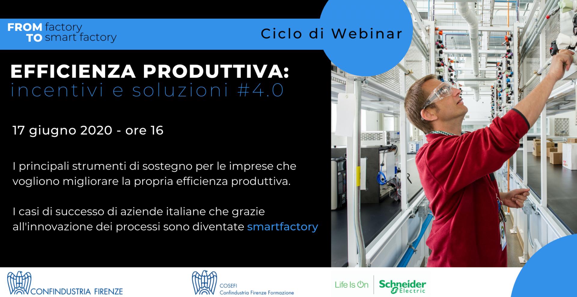 Efficienza Produttiva: incentivi e soluzioni #4.0
