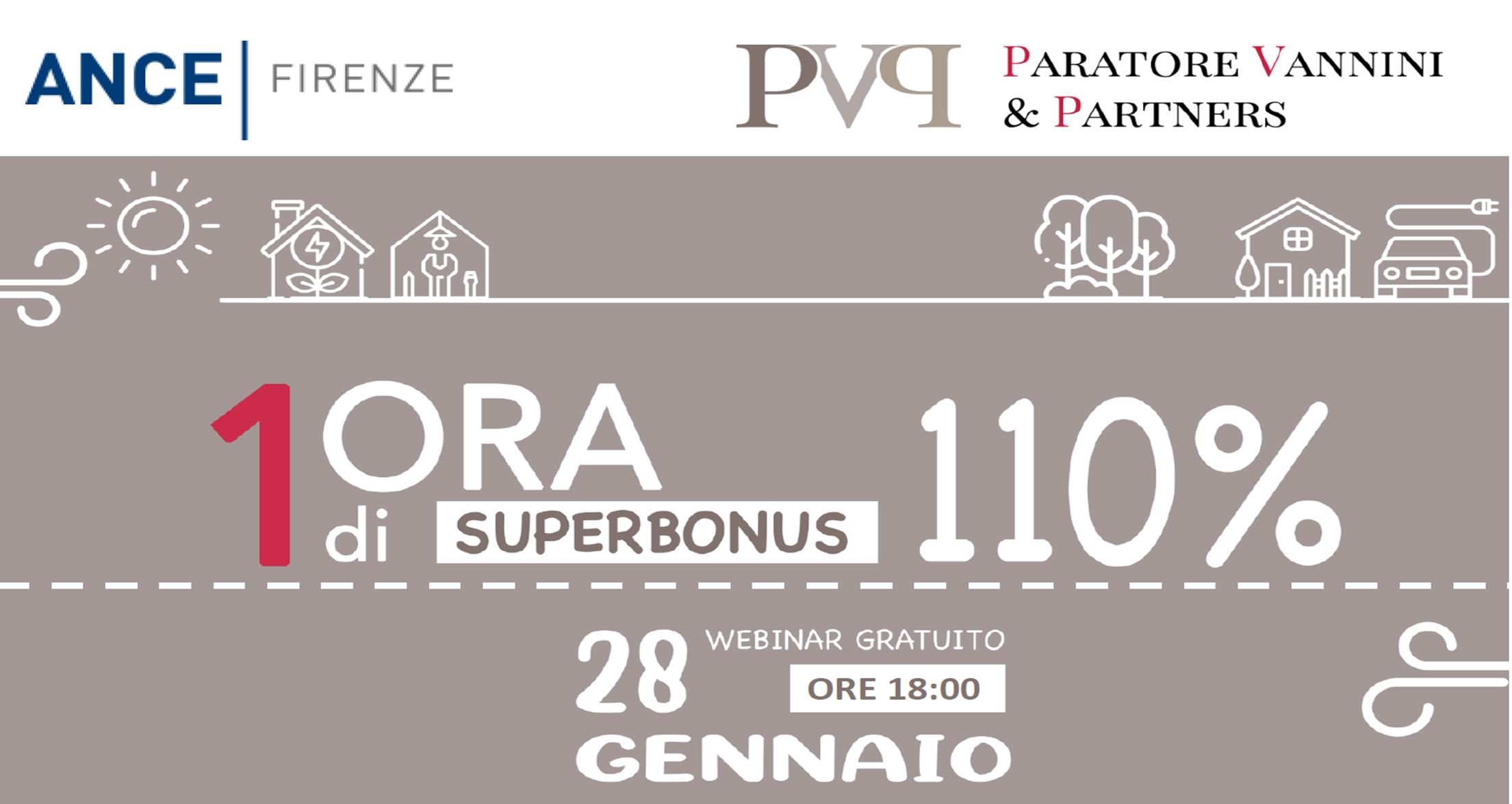ANCE FIRENZE 1ORA DI 110%-LE NOVITA' NORMATIVE POST LEGGE DI BILANCIO 2021- 28.01.21