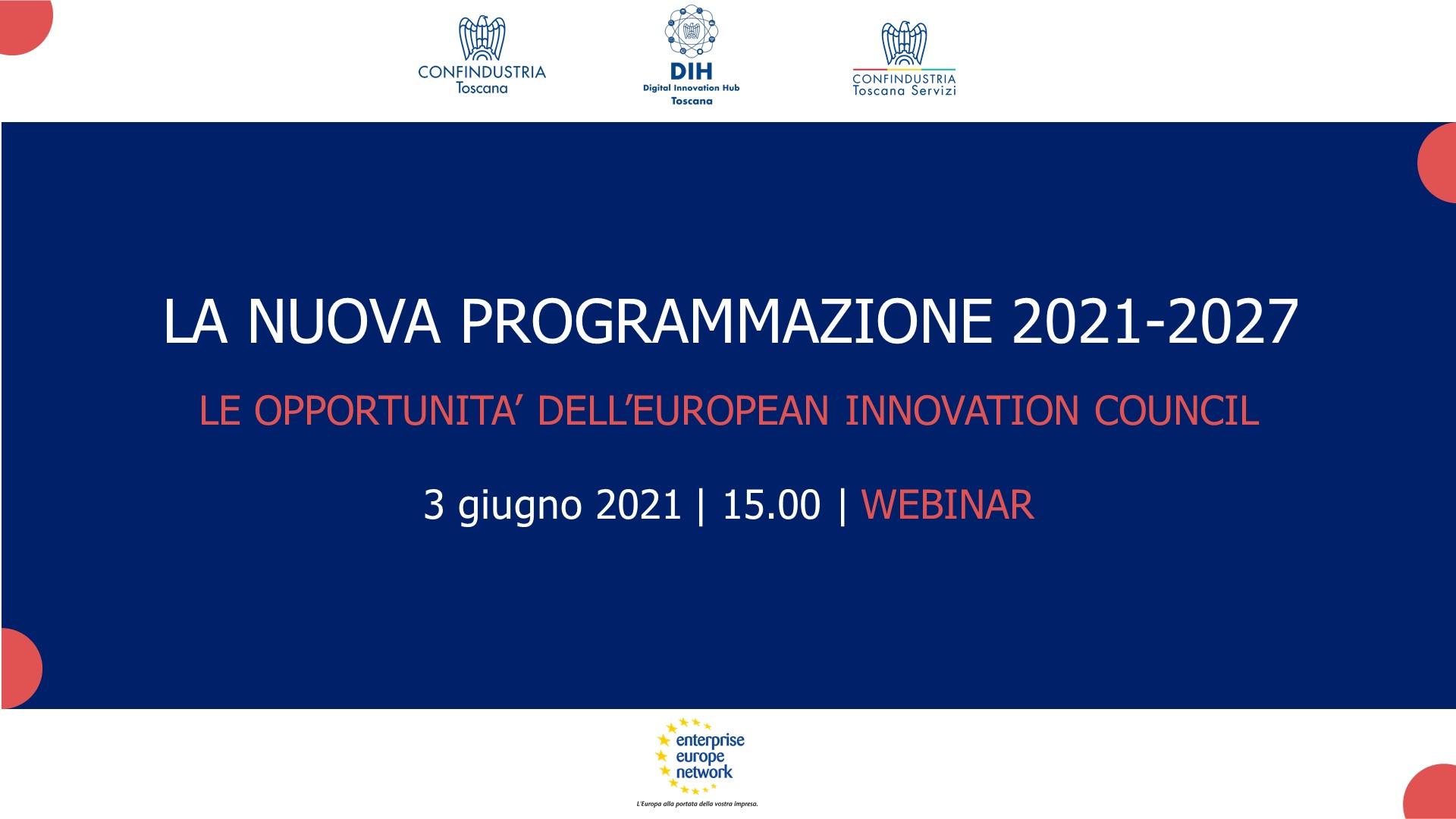 La nuova Programmazione 2021-2027: le opportunità dell'European Innovation Council