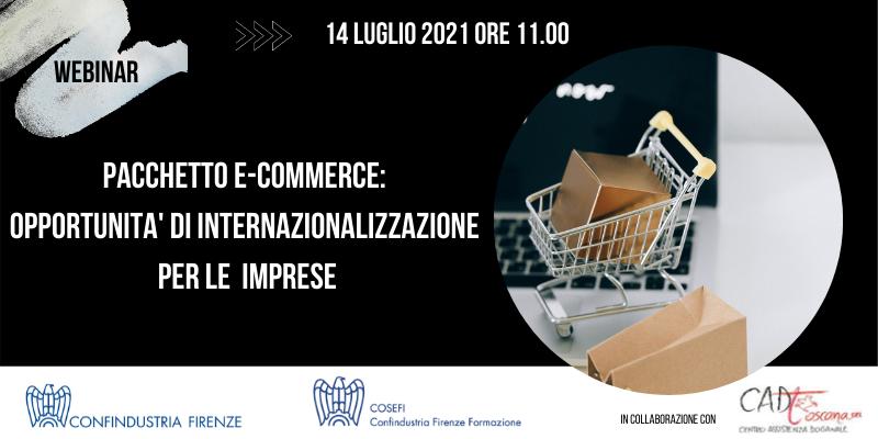 Pacchetto e-commerce: opportunità di internazionalizzazione per le imprese